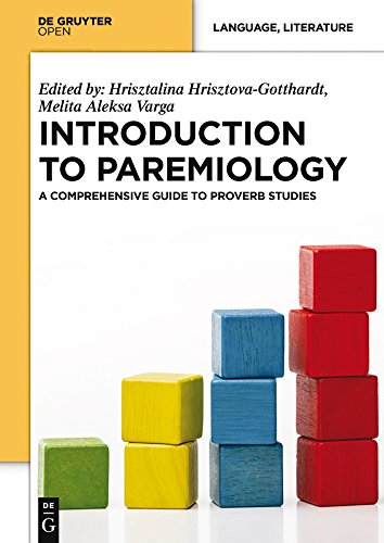 Introduction to Paremiology: A Comprehensive Guide to Proverb Studies
