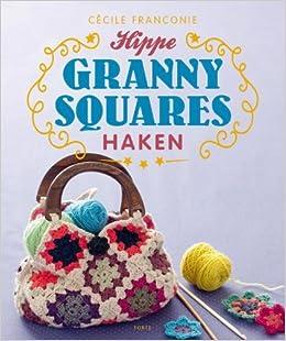 Hippe Granny Squares Haken Amazoncouk Cécile Franconie