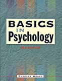 Basics in Psychology, Barbara Woods, 0340753676