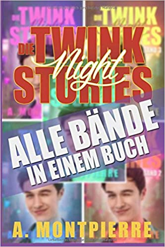 Die Twink Night Stories: Alle Bände in einem Buch!