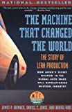 The Machine That Changed the World, James P. Womack and Daniel T. Jones, 0060974176