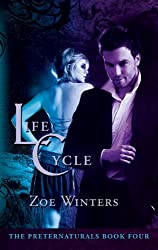 Life Cycle (The Preternaturals Book 4)