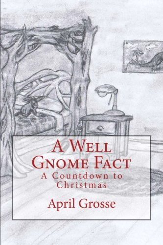 Download A Well Gnome Fact: A Countdown to Christmas ebook
