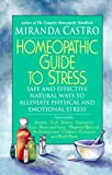 Homeopathic Guide to Stress, Miranda Castro, 0312291809