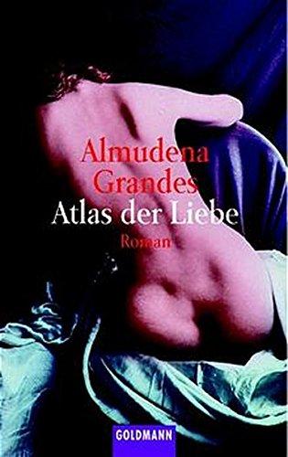 Almudena Grandes - Atlas der Liebe