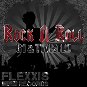 G1 & Twizted - Rock'n'Roll EP