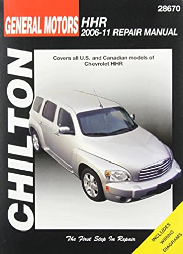 chilton total car care gm chevrolet hhr 2006 2011repair manual rh amazon com Chevy 4x4 Repair Manual Chevy Truck Repair Manual