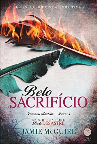 Belo Sacrifício. Irmãos Maddox - Volume 3