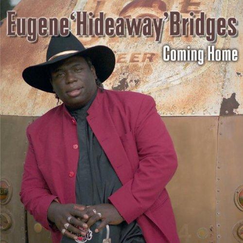 Eugene Hideaway Bridges - Coming Home