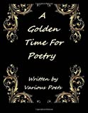 A Golden Time for Poetry, Ligia Wahya Isdzanii, 1494453096