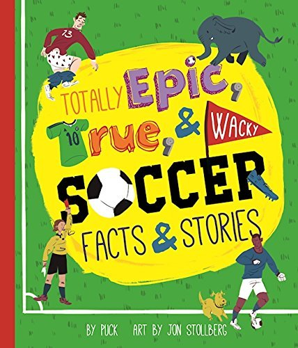 Totally Epic, True and Wacky Soccer Facts and - Duo Team Epic