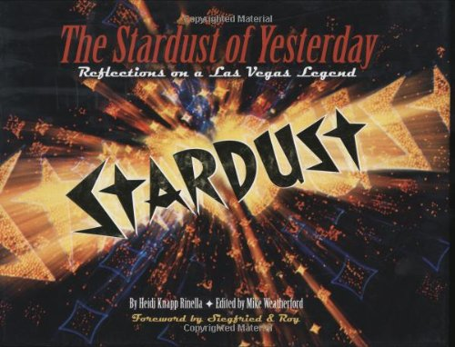 (The Stardust of Yesterday: Reflections On A Las Vegas Legend)