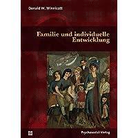 Familie und individuelle Entwicklung (Bibliothek der Psychoanalyse)