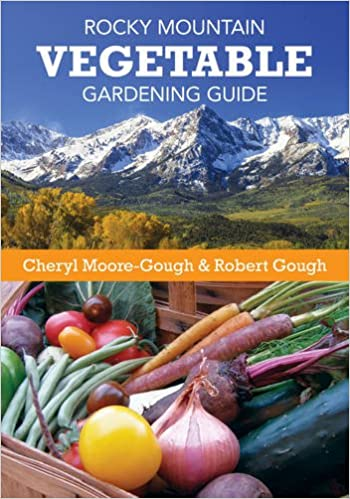 Rocky Mountain Vegetable Gardening Guide: Amazon.es: Cheryl ...