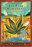 The Four Agreements: Toltec Wisdom Collection