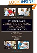 Evidence-Based Geriatric Nursing Protocols for Best Practice