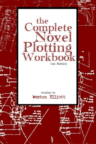 Complete Novel Plotting Workbook