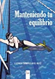 img - for Manteniendo tu equilibrio (Spanish Edition) book / textbook / text book