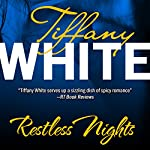 Restless Nights | Tiffany White