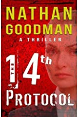 The Fourteenth Protocol: A Story of Espionage and Counter-terrorism (The Special Agent Jana Baker Book Series) (Volume 1) by Nathan Goodman (2016-03-16) Paperback