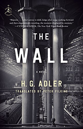 Wall Adler - The Wall: A Novel