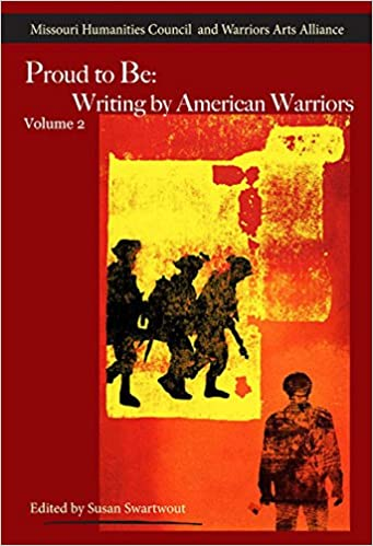 proud to be writing by american warriors volume  partners in the  proud to be writing by american warriors volume  partners in the  military service literature susan swartwout  amazoncom  books