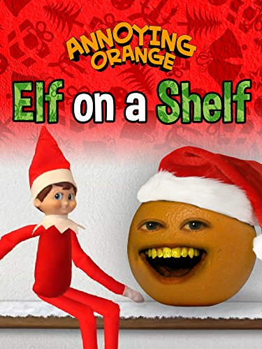 Annoying Orange - Elf on the Shelf for $<!--$1.99-->