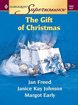 The Gift of Christmas: Stuck with Each Other\Undercover Santa\Epiphany by [Freed, Jan, Johnson, Janice Kay, Early, Margot]
