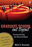 img - for Graduate School and Beyond: Earning and Using Your Advanced Degree book / textbook / text book