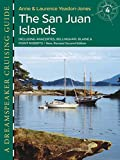 img - for Dreamspeaker Cruising Guide Series: The San Juan Islands, 2nd Edition (Dreamspeaker Series) book / textbook / text book