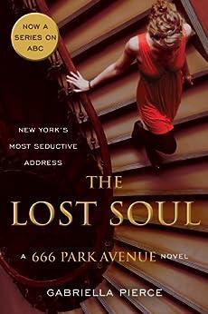 The Lost Soul: A 666 Park Avenue Novel (666 Park Avenue Novels) by [Pierce, Gabriella]