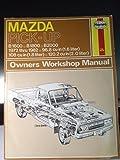 Mazda Pick-Up B1600, B1800, B2000 1972 thru 1982 Owners Workshop Manual