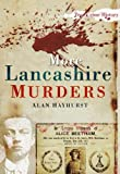 More Lancashire Murders (Sutton True Crime History)