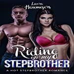 Riding on my Stepbrother | Laura Havemeyers