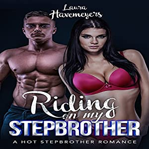 Riding on my Stepbrother Audiobook