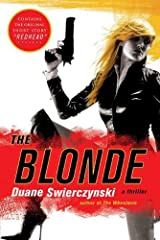 The Blonde: A Thriller Kindle Edition