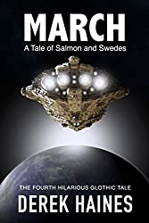 March: A Tale of Salmon and Swedes (The Glothic Tales Book 4)