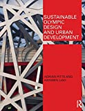 Sustainable Olympic Design and Urban Development, Pitts, Adrian and Liao, Hanwen, 0415467624