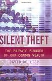 Silent Theft, David Bollier, 0415944821
