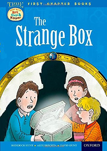 Download Oxford Reading Tree Read with Biff, Chip and Kipper: Level 11 First Chapter Books: The Strange Box (Read with Biff, Chip and Kipper. First Chapter Books. Level) pdf