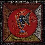 Live: Shadowfax
