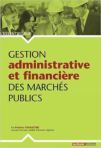 Lire Gestion administrative et financière des marchés publics pdf, epub ebook