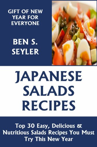 Top 30 Easy, Delicious And Nutritious Japanese Salad Recipes You Must Try This New Year