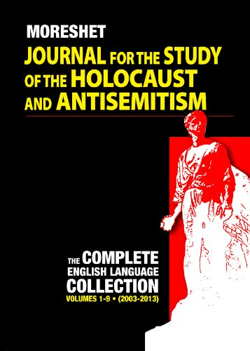 Volume 1-9  of Moreshet-Journals of the Study of the Holocaust and AntiSemitism