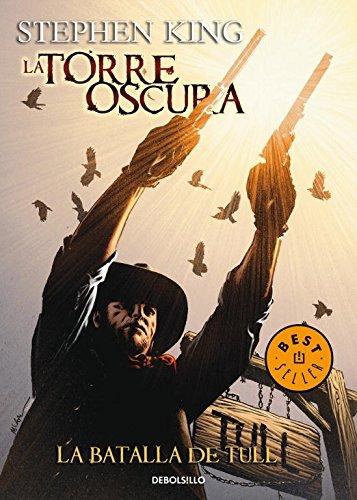 Descargar Libro Torre Oscura 8. La Batalla De Tull Stephen King