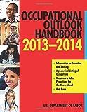 Occupational Outlook Handbook 2013-2014 (Occupational Outlook Handbook (Paper-Skyhorse))