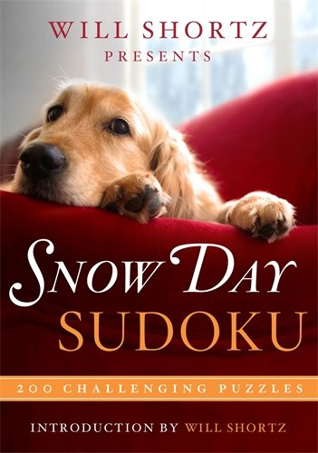 Will Shortz Presents Snow Day Sudoku: 200 Challenging Puzzles (Challenging Sudoku)