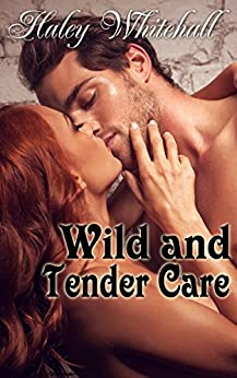 Wild and Tender Care by [Whitehall, Haley]