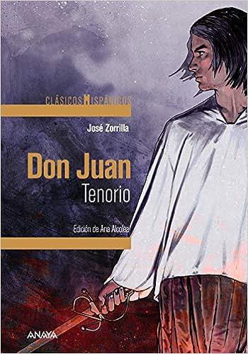 Don Juan Tenorio (Clásicos - Clásicos Hispánicos): Amazon.es ...