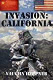 Invasion: California by Vaughn Heppner front cover